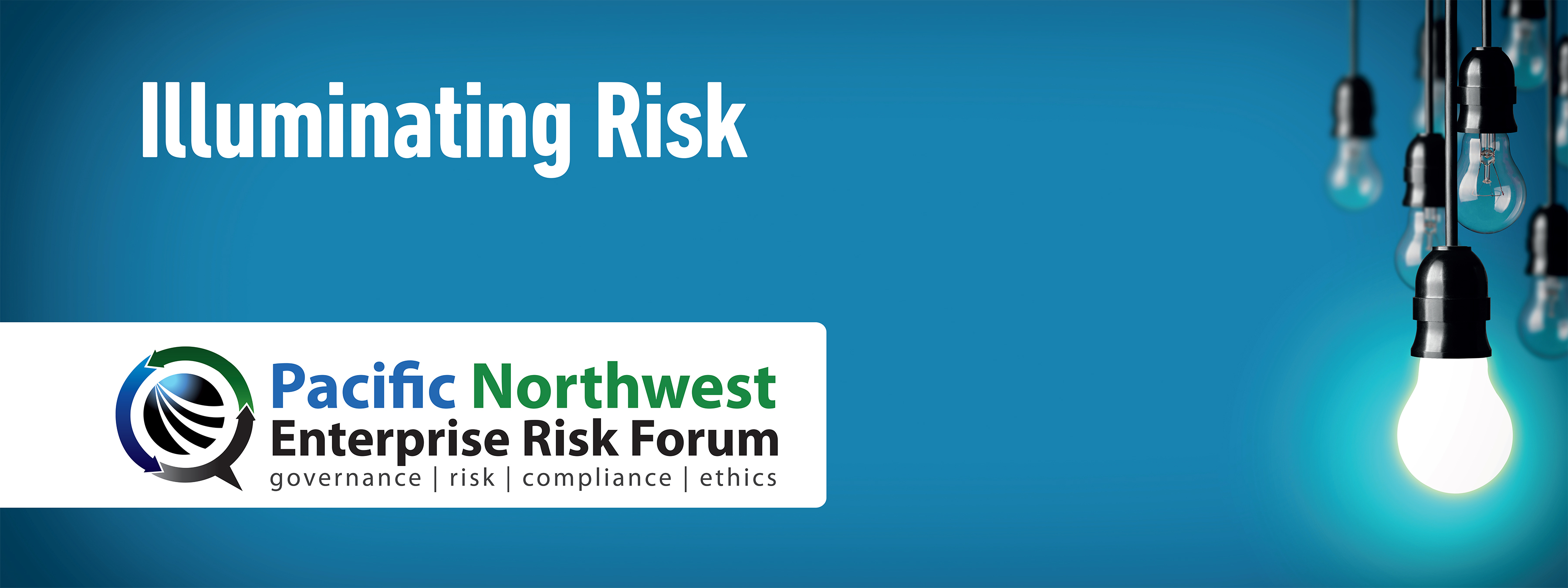 2018 Pacific Northwest Enterprise Risk Forum