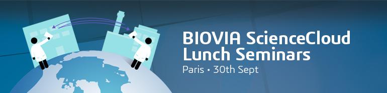BIOVIA ScienceCloud Lunch Seminar - Paris