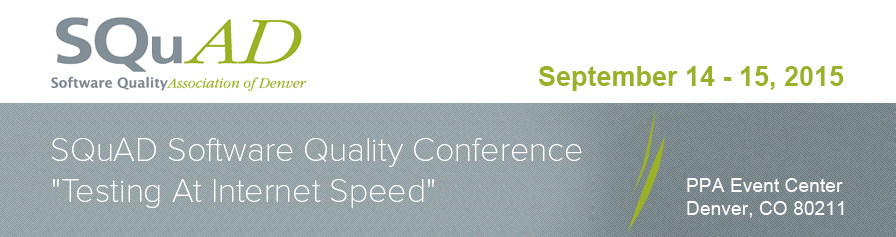SQuAD Software Quality Conference Testing At Internet Speed