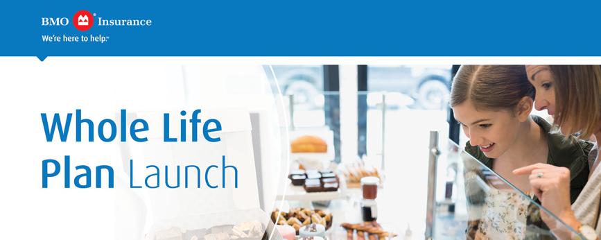 BMO Insurance Whole Life Launch