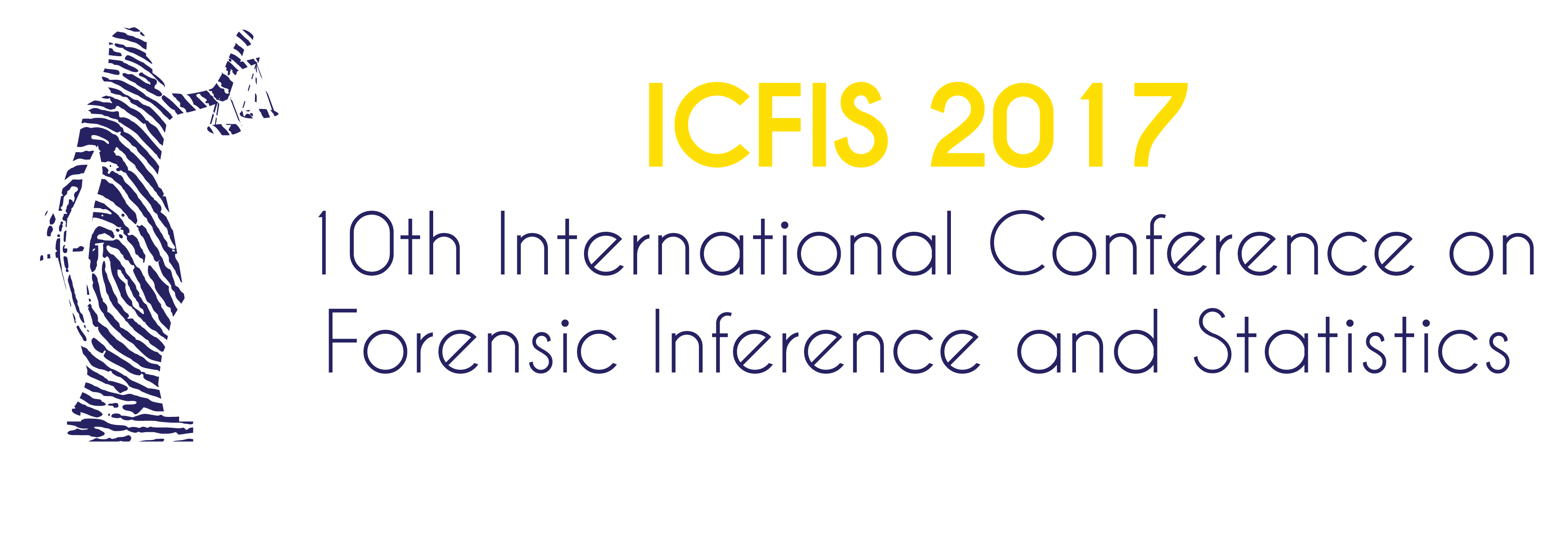 ICFIS 2017: International Conference on Forensic Inference and Statistics