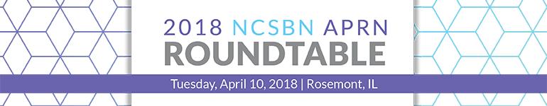 2018 NCSBN APRN Roundtable
