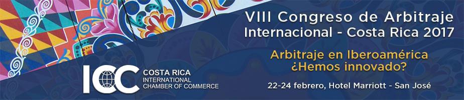 VIII Congreso de Arbitraje Internacional - Costa Rica 2017