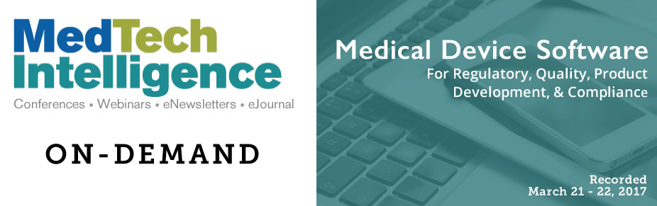 On Demand: Medical Device Software Conference - Recorded March 21-22, 2017 - Washington, DC
