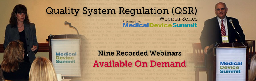 Quality System Regulation (QSR) Webinar Series