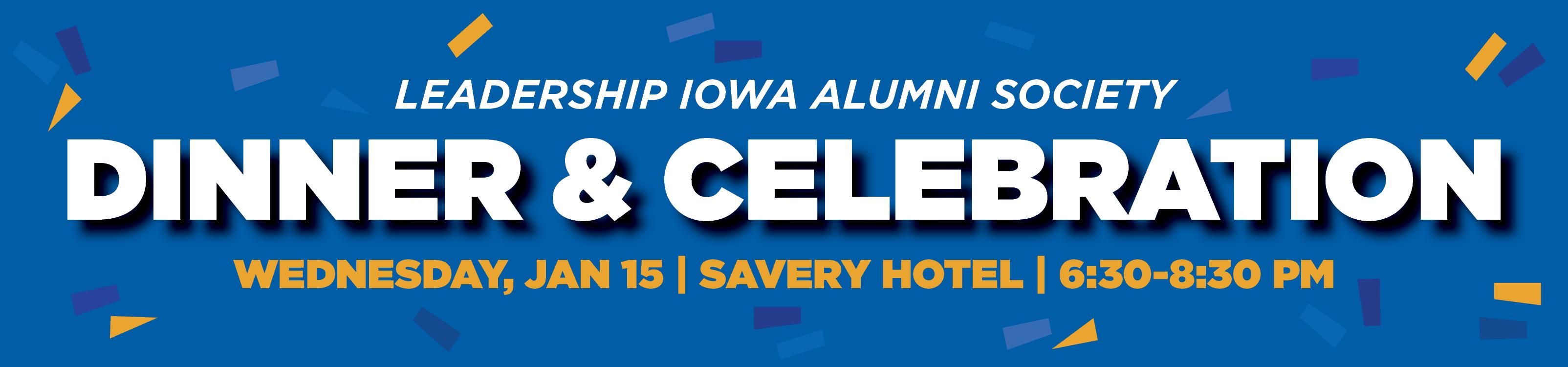 Leadership Iowa Alumni Society Dinner & Celebration