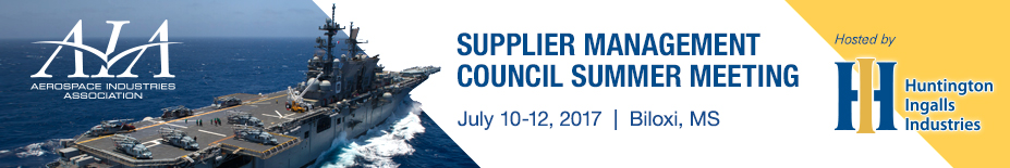 2017 Supplier Management Council Summer Meeting - Hosted by Huntington Ingalls Industries