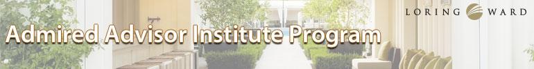 Admired Advisor Institute Program
