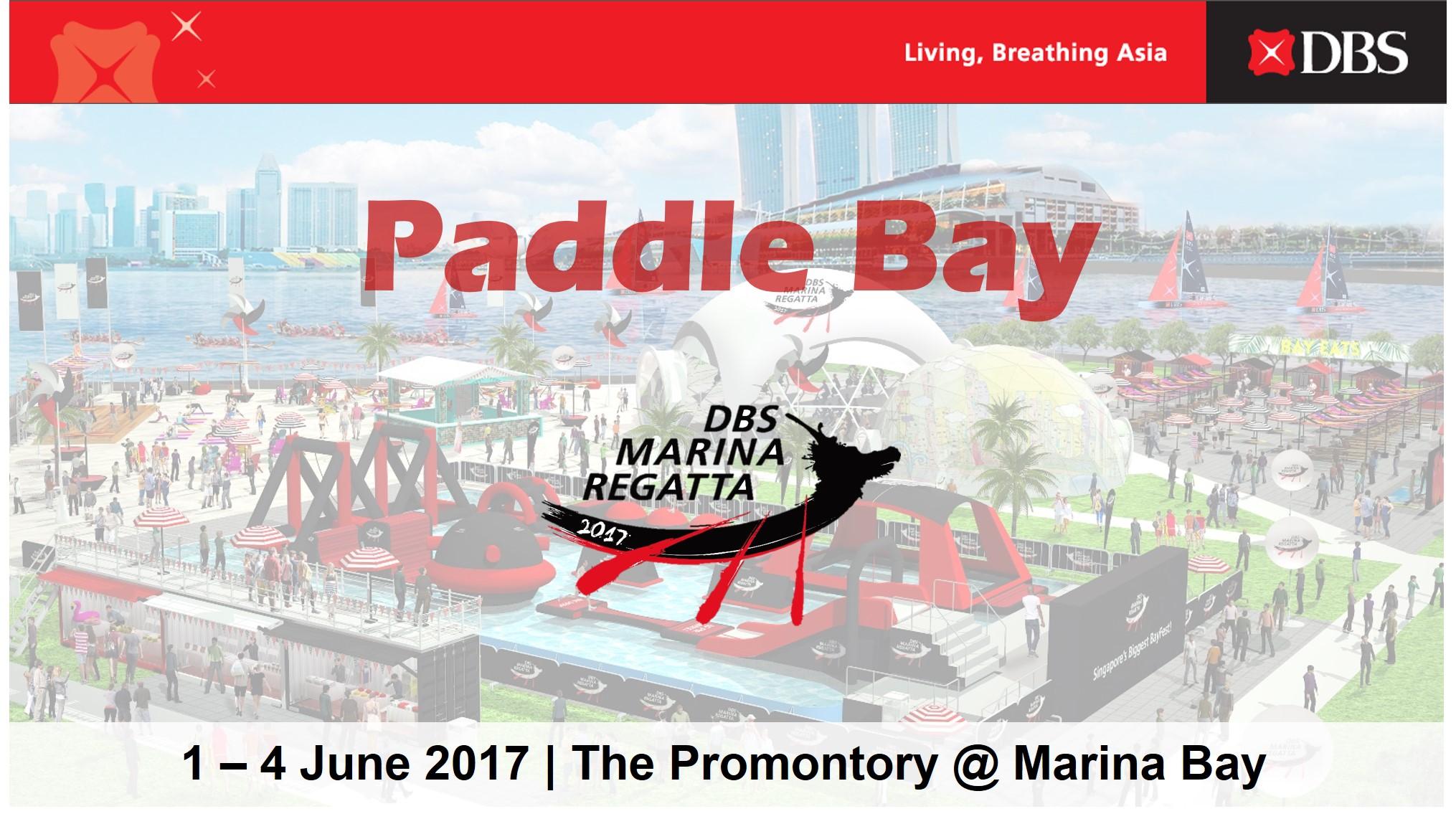 Paddle Bay @ DBS Marina Regatta 2017