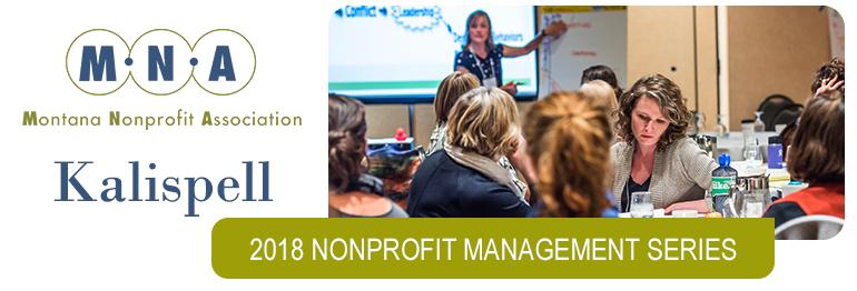 2018 Nonprofit Management Series - Kalispell