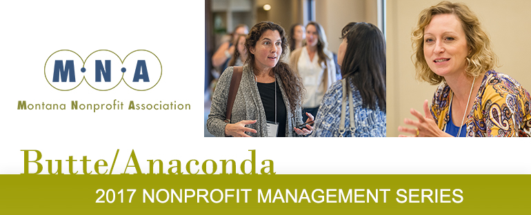 2017 Nonprofit Management Series - Butte/Anaconda