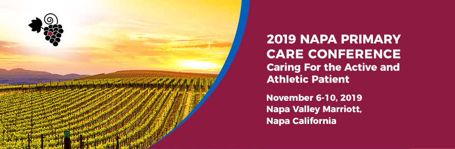 2019 Napa Primary Care Conference-Caring for the Active and Athletic Patient
