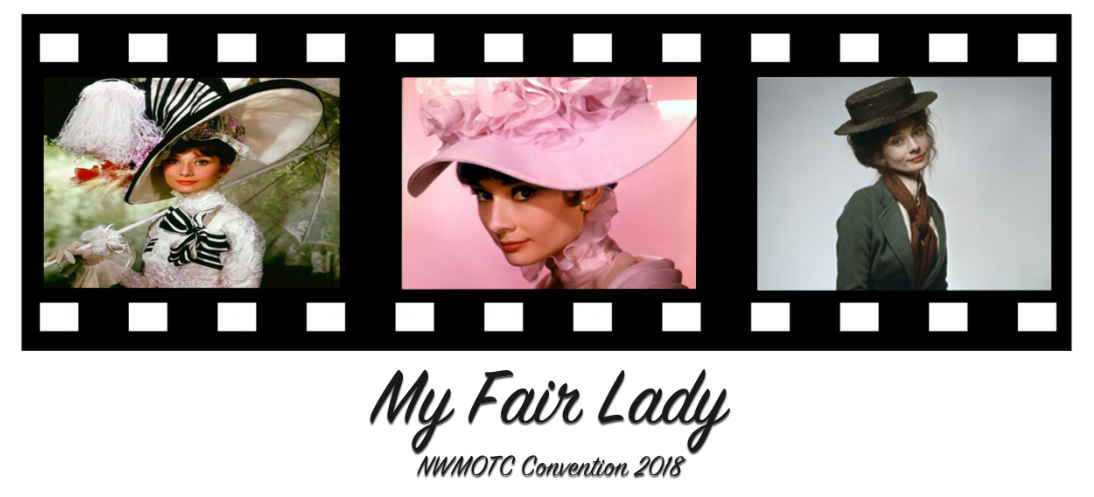 """My Fair Lady"" NWAMOTC Convention 2018"