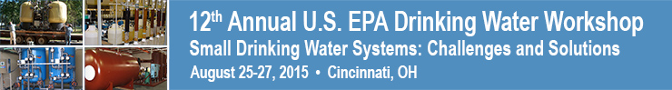 12th Annual U.S. EPA Drinking Water Workshop