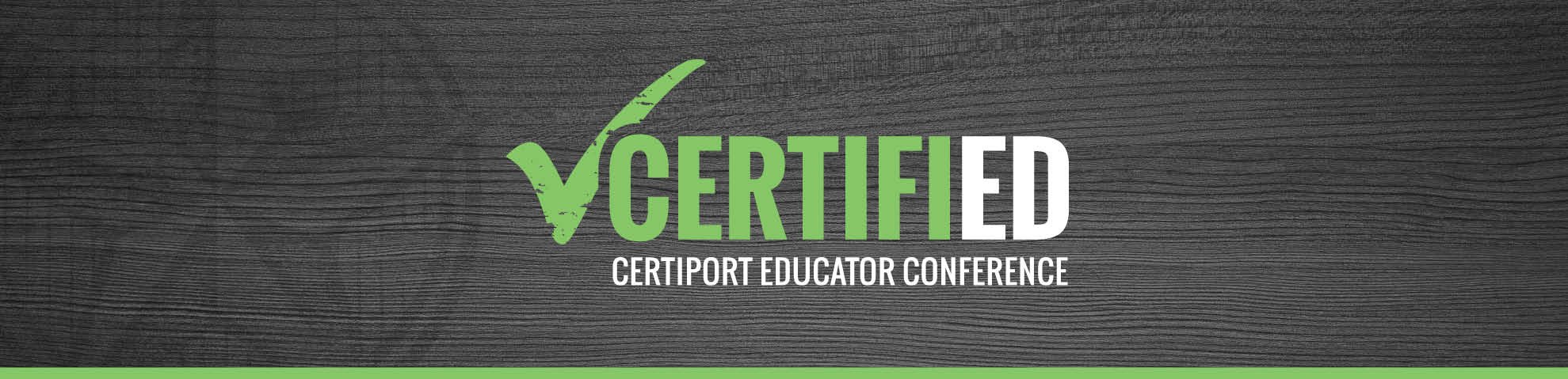 2020 CERTIFIED - Certiport Educator Conference