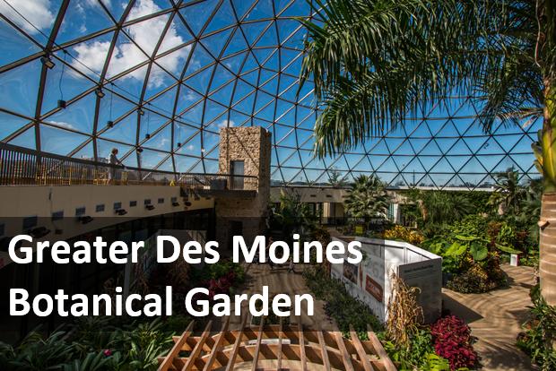 Explore DSM - Botanical Garden