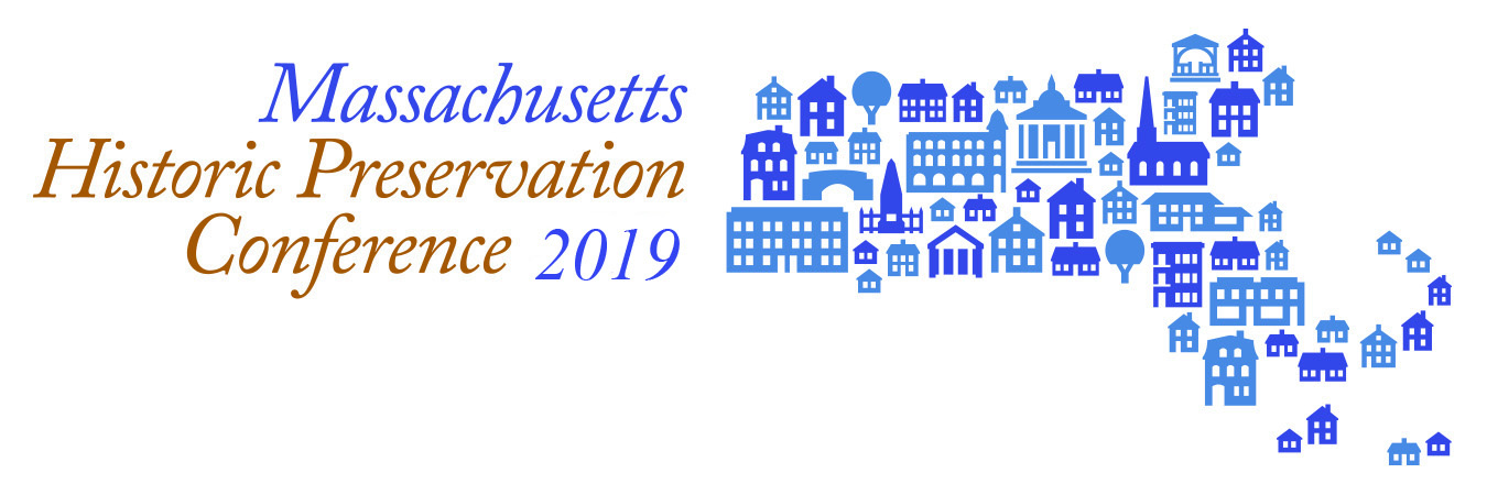 2019  MA Historic Preservation Conference