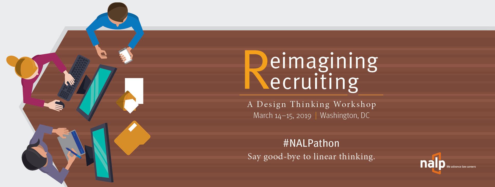 Reimagining Recruiting: A Design Thinking Workshop
