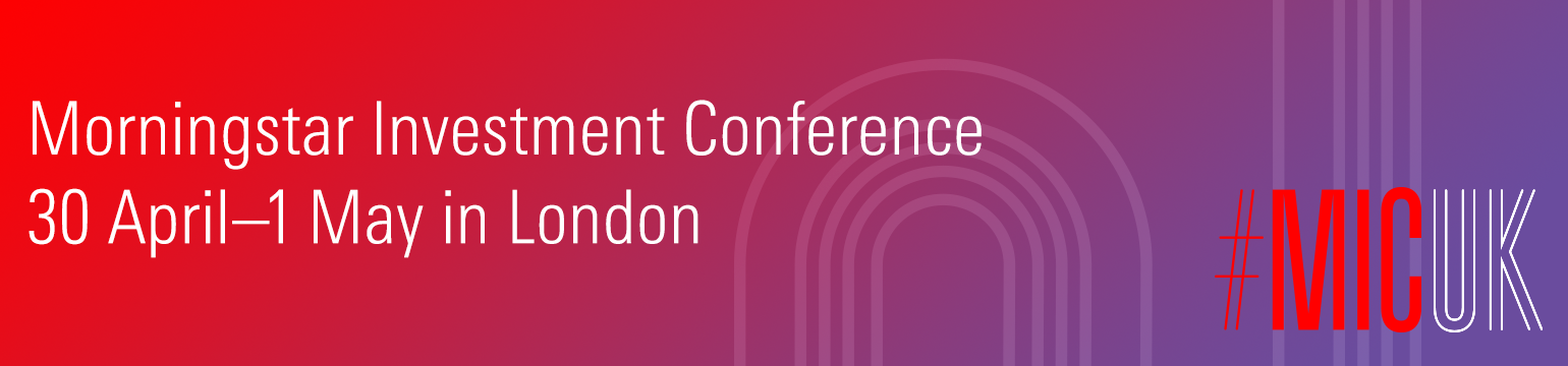 Morningstar Investment Conference | London | 2019
