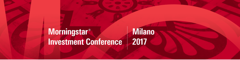 Morningstar Investment Conference Italy 2017
