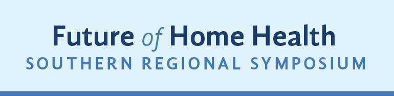 """""""Preparing for the Future: Building on the IOM Future of Home Health Care Workshop"""""""