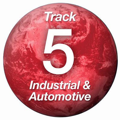 Track 5: Industrial/Automotive