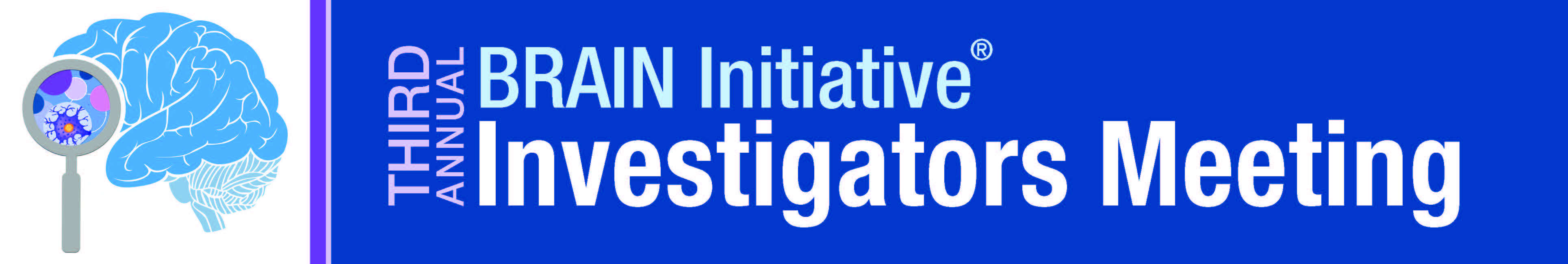 3rd Annual BRAIN Initiative® Investigators Meeting