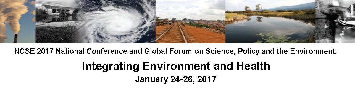 NCSE 2017 Integrating Environment and Health