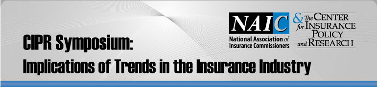 CIPR Symposium: Implications of Trends in the Insurance Industry