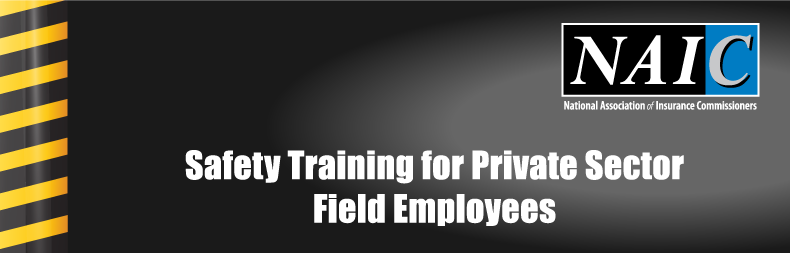 Safety Training for Private Sector Field Employees