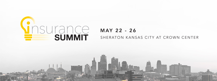 2017 Insurance Summit, May 22-26, Sheraton Kansas City at Crown Center