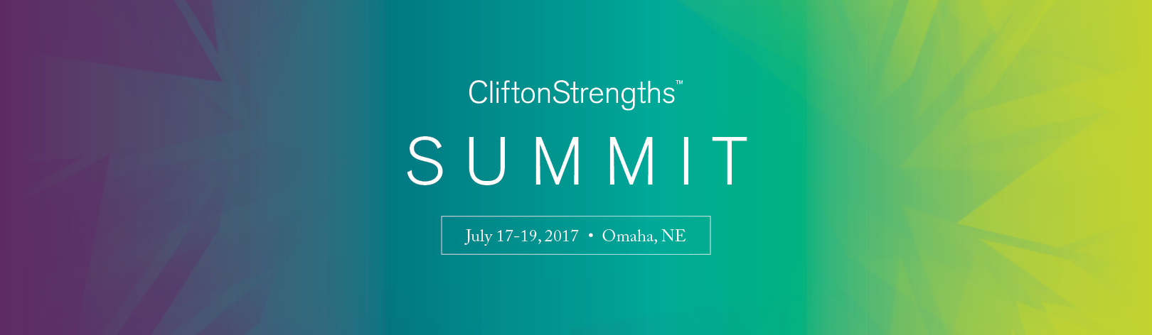 CliftonStrengths Summit July 17-19 2017 Omaha Nebraska