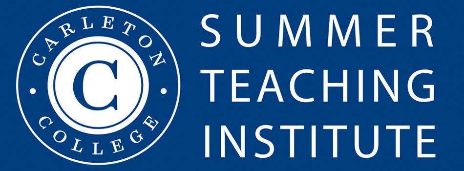 Carleton Summer Teaching Institute - June 26-29, 2017