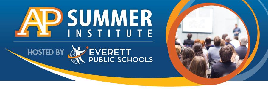 Everett Public Schools Online AP Summer Institute 2021