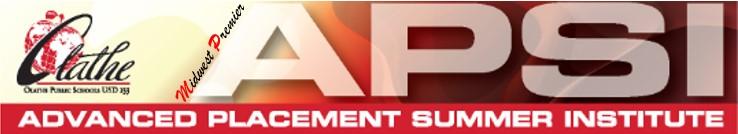 Midwest Premier Advanced Placement Summer Institute (APSI)-Olathe, Kansas