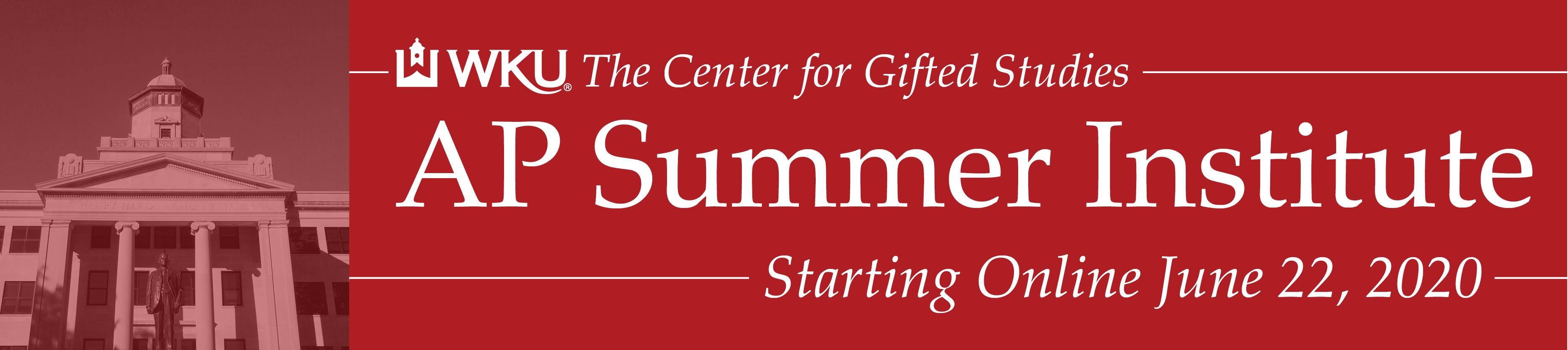 Western Kentucky University AP Summer Institute 2020 Online Week 1