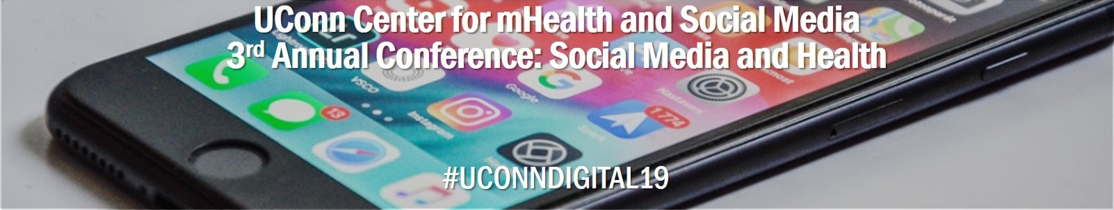 The UConn Center for mHealth and Social Media 3rd Annual Conference: Social Media and Health