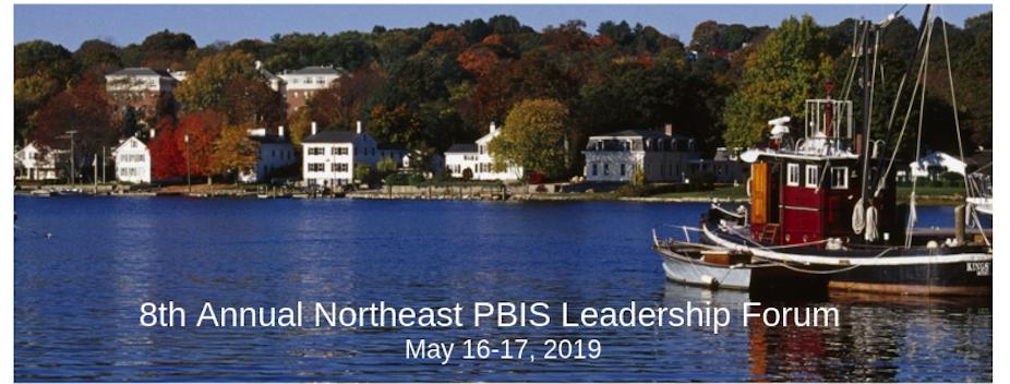 8th Annual Northeast PBIS Leadership Forum