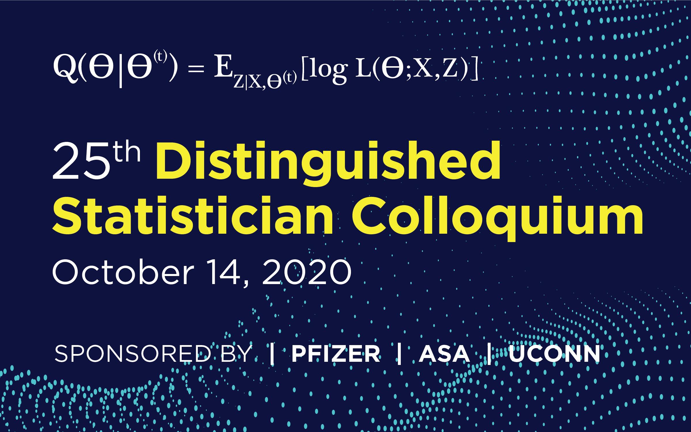 2020 Pfizer/ASA/UConn Distinguished Statistician Colloquium