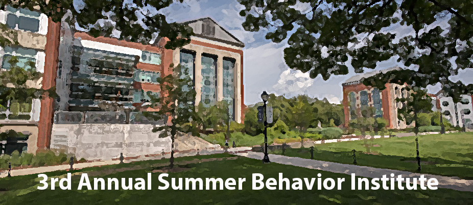 3rd Annual Summer Behavior Institute