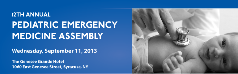 12th Annual Pediatric Emergency Medicine Assembly (2013)