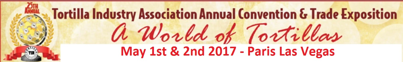 28th Tortilla Industry Association Convention Registration