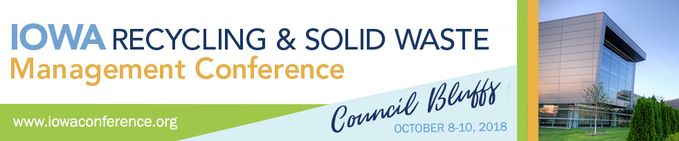 2018 Iowa Recycling and Solid Waste Management Conference