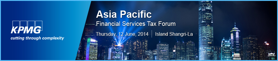 Asia Pacific Financial Services Tax Forum