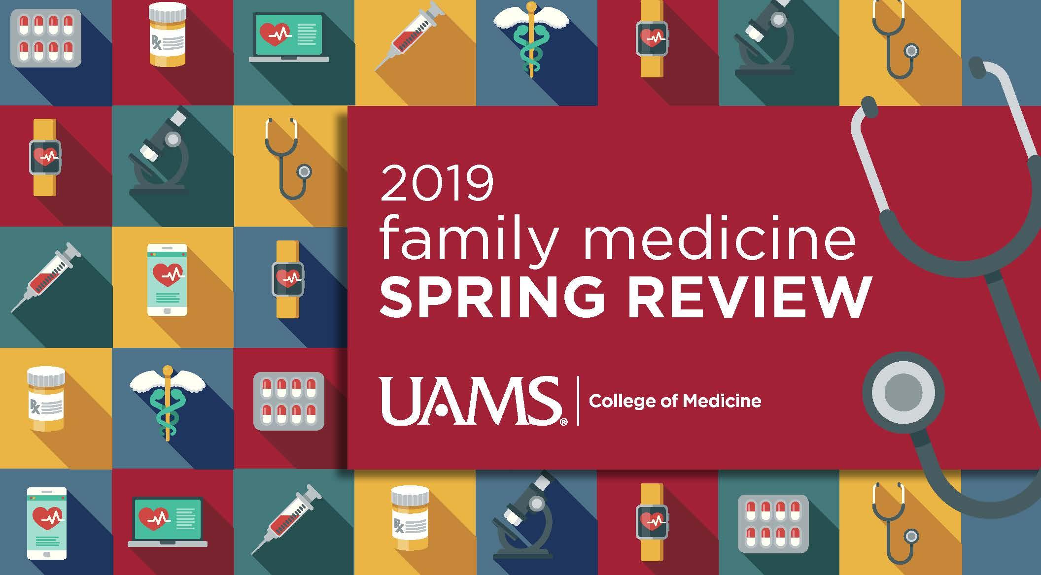 2019 Family Medicine Spring Review