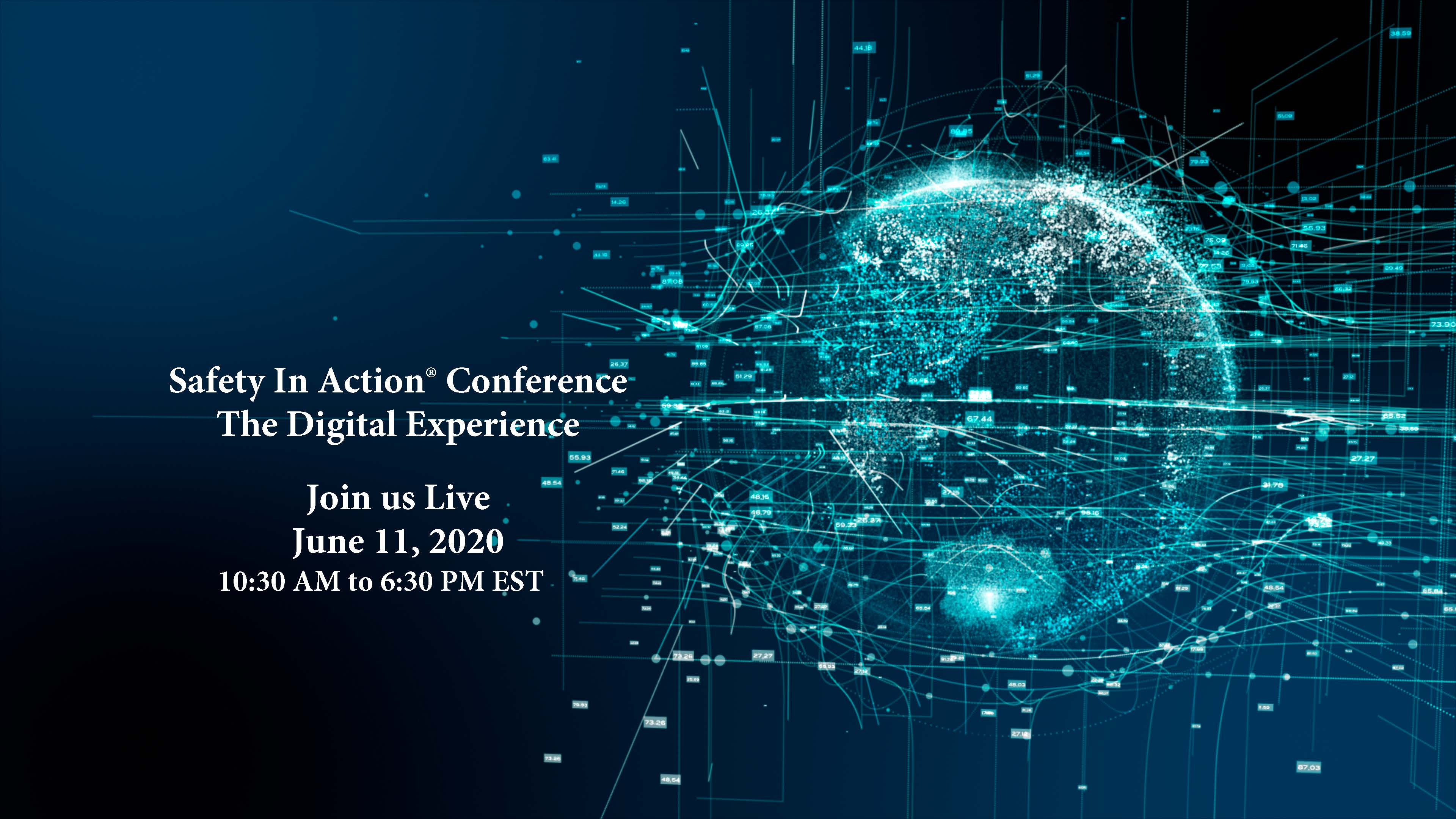 Safety In Action® Conference -The Digital Experience