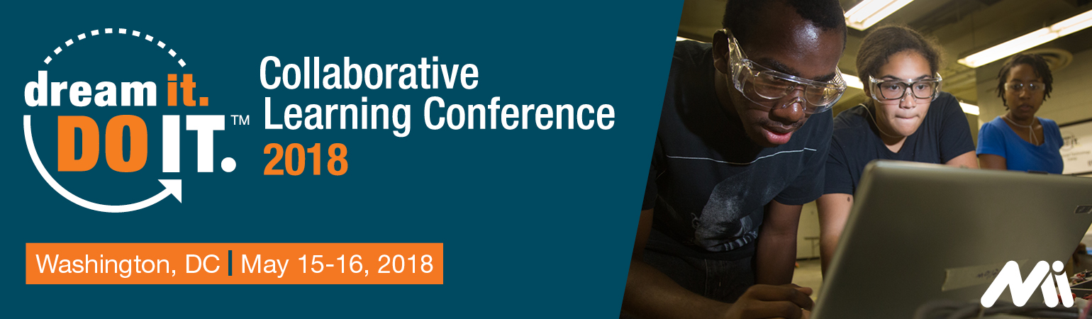 2018 Dream It. Do It. Collaborative Learning Conference