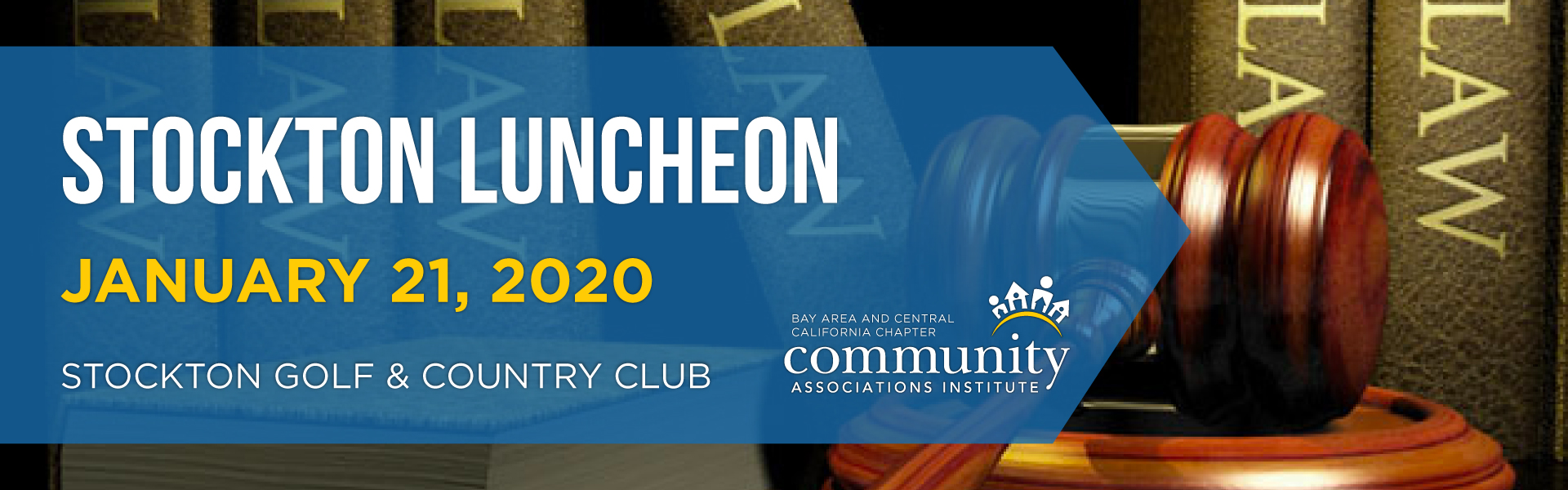 """CAI BayCen Chapter - Stockton Ed. Luncheon """"Annual Legal Update"""""""