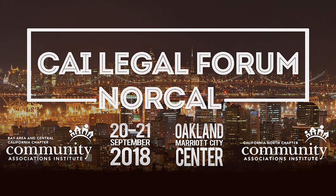 CAI Legal Forum: NorCAL 9/20-21/2018