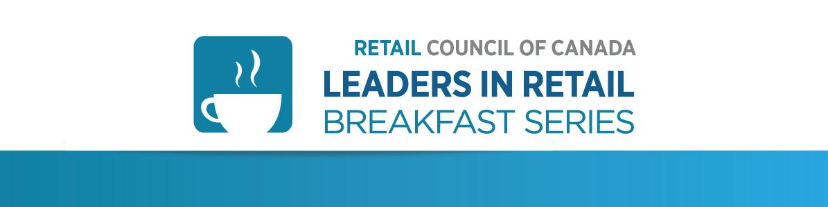 Leaders in Retail Breakfast ft Eric La Flèche, Metro Inc.